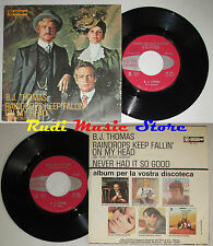 LP 45 7'' B.J.THOMAS Raindrops keep fallin on head 1969 italy SCEPTER cd mc *dvd