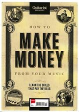 GUITARIST PRESENTS How To Make MONEY From Your MUSIC: Skills That Pay Bills @NEW