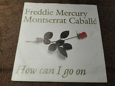 "FREDDIE MERCURY & MONTSERRAT CABALLE How Can I Go On 7"" 1988  GERMANY"
