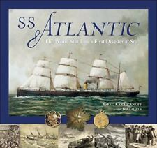 SS Atlantic: The White Star Line's First Disaster at Sea-ExLibrary