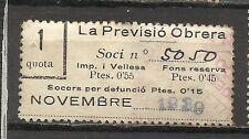 1752-SELLO ESPAÑA CUOTA LA PREVISION OBRERA EN CATALAN Y CASTELLANO,1939