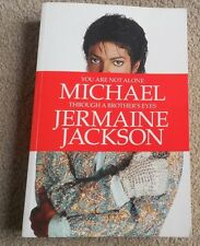 You are Not Alone: Michael, Through a Brother's Eyes by Jermaine Jackson -SC