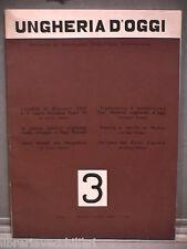 UNGHERIA D OGGI Anno III n 3 Maggio Giugno 1963 Letteratura Politica Ungherese
