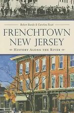 Frenchtown, New Jersey: (Brief History)  (ExLib)