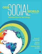 NEW - Our Social World: Introduction to Sociology