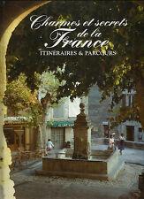 Charmes et secrets de la France