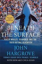 Beneath the Surface :) Killer Whales, SeaWorld, and the Truth Beyond Blackfish