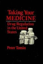 Taking Your Medicine: Drug Regulation in the United States