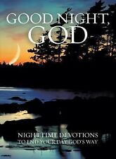 Good Night, God: Night Time Devotions to End Your Day God's Way, Cook, David C,