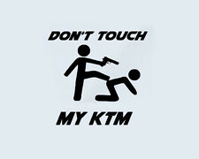 Don't Touch my KTM Aufkleber Sticker Motorsport Motorrad Duke Supermoto Bike