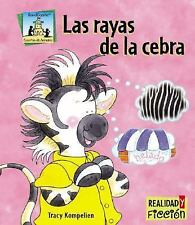 Las rayas de la cebra Zebra Stripes (Cuentos De Animales  Animal Stories) (Spani