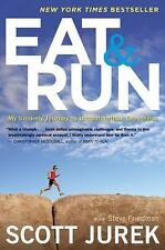 Eat and Run: My Unlikely Journey to Ultramarathon Greatness, , Friedman, Steve,