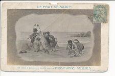 CPA LE FORT DE SABLE Publicité éditée par PHOSPHATINE FALIERES JEUX D'ENFANTS
