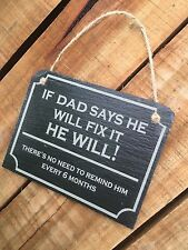 Dad Grandad Fix Things Slate Engrave Sign Garage Shed Christmas Gift
