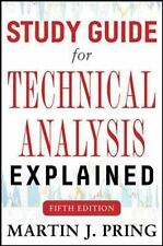 Study Guide for Technical Analysis Explained Fifth Edition, Pring, Martin J.