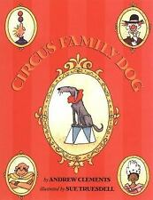 Circus Family Dog by Andrew Clements (2008, Paperback)