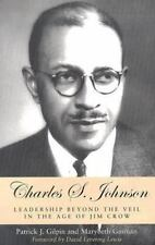 Charles S. Johnson: Leadership Beyond the Veil in the Age of Jim Crow-ExLibrary