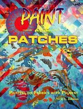 Paint and Patches by Vicki L. Johnson quilt quilting pattern book