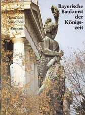 Bayerische Baukunst der Königszeit,Bayern 19.Jh,München,Architektur,TB 1985,NEU