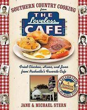 Southern Country Cooking from the Loveless Cafe : Biscuits, Hams, and Jams from