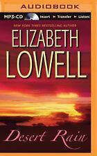 Desert Rain by Elizabeth Lowell (2015, MP3 CD, Unabridged)