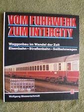 Waggonbau im Wandel der Zeit - Eisenbahnbuch Reisezugwagen Güterwagen Triebwagen
