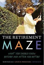 The Retirement Maze: What You Should Know Before and After You Retire, Roach, Ri