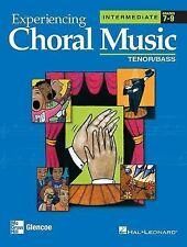 Experiencing Choral Music, Intermediate Tenor Bass Voices, Student Edition (EXPE