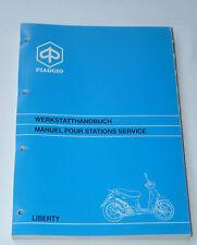 Werkstatthandbuch Anleitung Liberty - ZAPC15 - C151M - original Piaggio 578043