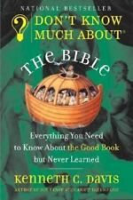 Don't Know Much About the Bible: Everything You Need to Know About the Good Book