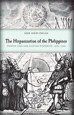 The Hispanization of the Philippines: Spanish Aims and Filipino Responses, 1565?