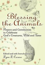 Blessing The Animals: Prayers and Ceremonies to Celebrate God's Creatures, Wild