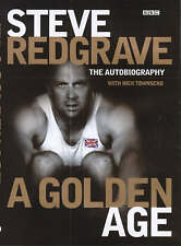 Steve Redgrave: A Golden Age - The Autobiography by Steven Redgrave, Nick...