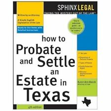 How to Probate and Settle an Estate in Texas, 4th Ed. (Ready to Use Fo-ExLibrary