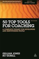 50 Top Tools for Coaching : A Complete Toolkit for Developing and Empowering...
