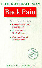 The Natural Way with Back Pain: A Comprehensive Guide to Gentle, Safe and Effect