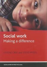 Social Work: Making a Difference (Social Work in Practice)-ExLibrary