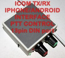 ICOM Iphone/Android PTT Interface-PSK,PSK31,RTTY,SSTV / IC-706,7000, 9100,++++