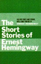 The Complete Short Stories of Ernest Hemingway (1938, Paperback)