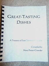 NEW Great Tasting Dishes East Tennessee Recipes Mary Potter Crowder