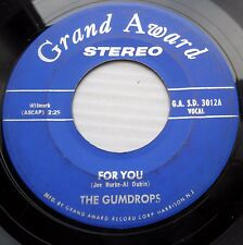 THE GUMDROPS doowop Grand Award 45 FOR YOU b/w TO MAKE a MISTAKE IS HUMAN dm577