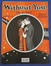 Vintage Sheet Music 1924 Without You (By My Side) Chas. K. Harris