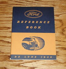1939 Ford Deluxe Reference Book Owners Operators Manual 39