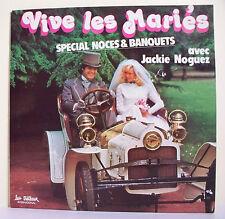 33T Jackie NOGUEZ Vinyle LP VIVE LES MARIES Noces & Banquets Musette - TRETEAUX