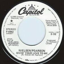 NIELSEN / PEARSON Givin' Your Love To Me ((**NEW 45 DJ**)) from 1980