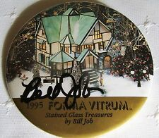 """Signed by Bill Job 1995 Forma Vitrum Stained Glass Treasures 3"""" Pin Back Button"""