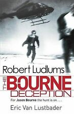 Robert Ludlum's The Bourne Deception (Bourne 7), Eric Van Lustbader, Robert Ludl