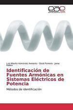 Identificacion de Fuentes Armonicas en Sistemas Electricos de Potencia by...