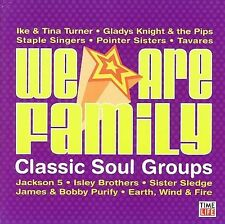 We Are Family: Classic Soul Groups Sister Sledge, Ike & Tina Turner, BRAND NEW