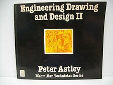 Engineering Drawing and DesignII by Peter Astley (Paperback, 1978)